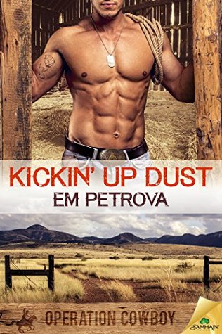 Kickin' Up Dust (Operation Cowboy, #1)