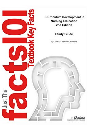 Curriculum Development in Nursing Education, textbook by Carroll L. Iwasiw--Study Guide