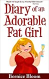 Diary of an Adorable Fat Girl (Adorable Fat Girl #1)