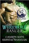 The Werewolf Ranger (Moonbound, #3)