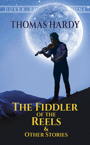 The Fiddler of the Reels and Other Stories 1888-1900 (Penguin Classics)