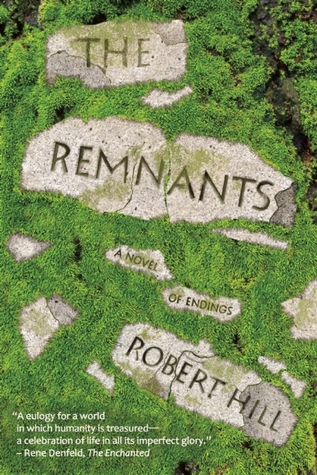 The Remnants by Robert     Hill