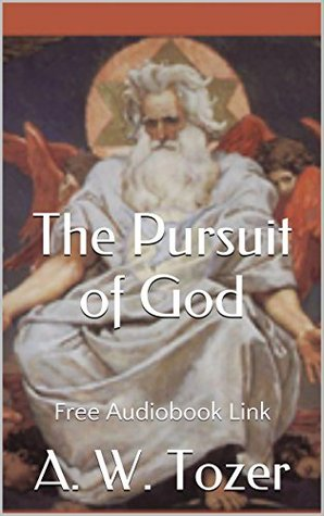 The Pursuit of God (Illustrated): Free Audiobook Link
