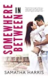 Somewhere in Between (Madison Square #1)