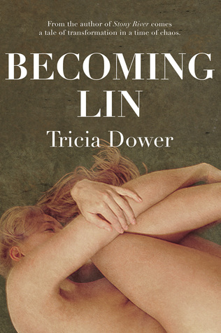 Becoming Lin by Tricia Dower