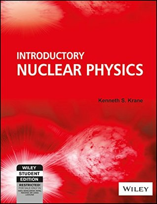 Introductory Nuclear Physics By Kenneth S Krane