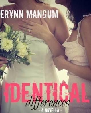 Identical Differences By Erynn Mangum