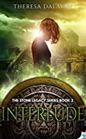 Interlude (The Stone Legacy Series, #2)