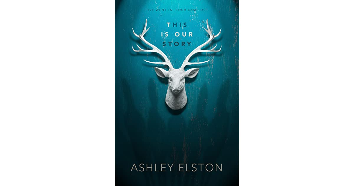 this is our story by ashley elston