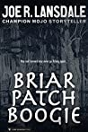 Briar Patch Boogie (Hap and Leonard)