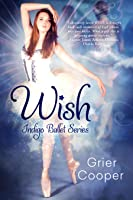 Wish (Indigo Dreams #1)