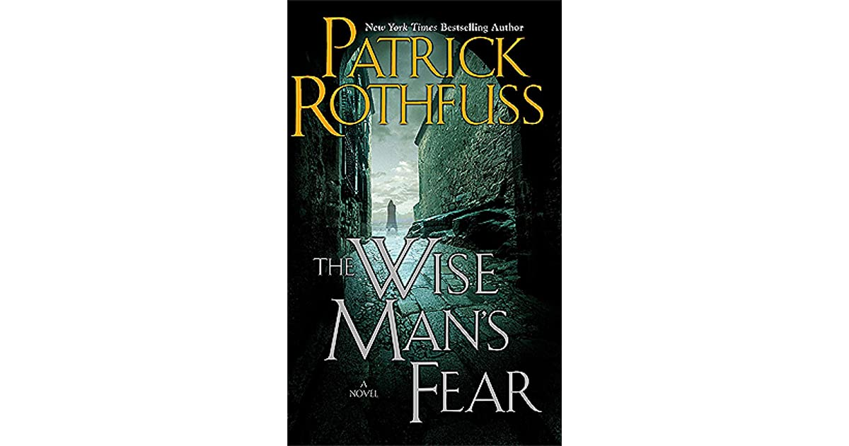 The Wise Mans Fear By Patrick Rothfuss