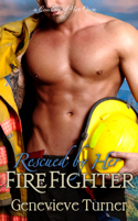 Rescued by Her Firefighter (A Cowboy of Her Own #3)