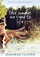 The Summer We Came To Life