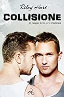 Collisione (Blackcreek, #1)