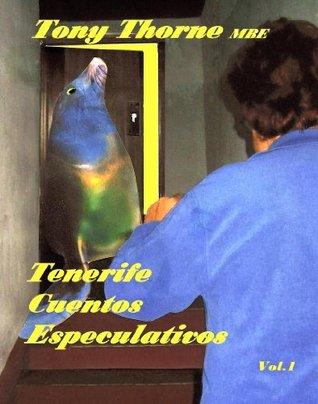 Teneriffa Cuentos Speculativos (Cuentos Chinos De Teneriffa #1)