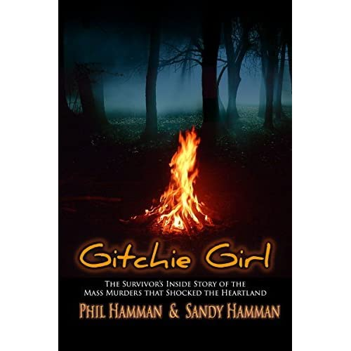Gitchie Girl: The Survivor's Inside Story of the Mass