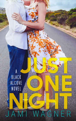 Just One Night (Black Alcove, #2)