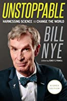 Unstoppable: Harnessing Science to Change the World (Signed Edition)