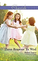Three Reasons To Wed (The Cedar River Cowboys Book 1)