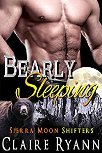 Bearly Sleeping (Sierra Moon, #5)