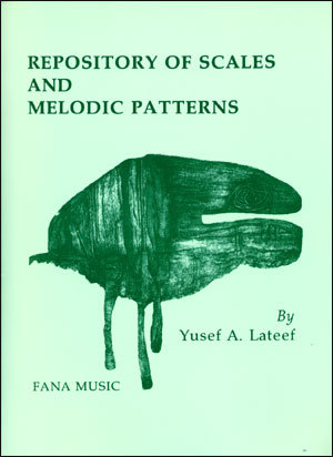 yusef lateef repository of scales and melodic patterns