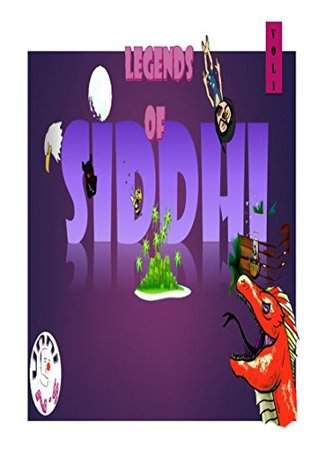 Legends Of Siddhi: Short stories for kids