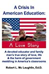 A Crisis in America Education: A Love Story