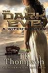 The Dark Eve: A Witch's Curse (The Dark Eve Series Book 2)