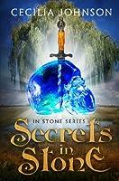 Secrets in Stone (In Stone, #2)