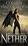 Nether (Hidden, #5)