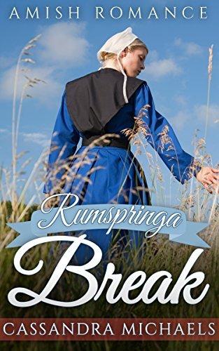Rumspringa Break Cassandra Michaels
