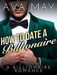 How to Date a Billionaire