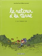La Vraie Vie by Manu Larcenet