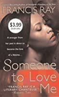 Someone to Love Me (2003 publication)