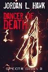 Dancer of Death (SPECTR Series 2, #2)