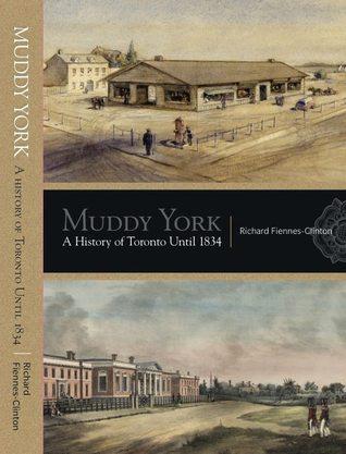 Muddy York by Richard Fiennes-Clinton