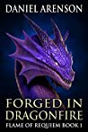 Forged in Dragonfire