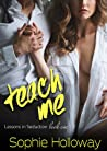 Teach Me (Lessons in Seduction, #1)