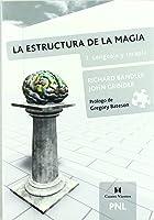 La estructura de la magia.1. Lenguaje y terapia