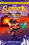 Book Three: Part 2 Herobrine's Message (The Elementia Chronicles, Book 3)