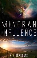 Mineran Influence (Mineran Series Book 1)