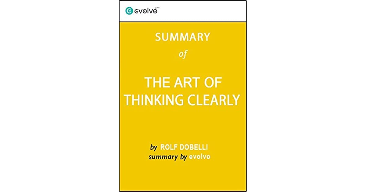 The Art Of Thinking Clearly Rolf Dobelli Pdf