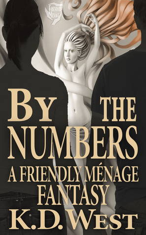 By the Numbers: A Friendly Ménage Fantasy