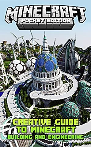 Minecraft Building: Creative Guide to Minecraft Building and