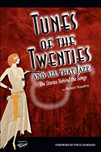 Tunes of the Twenties and All That Jazz