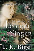 The Loves of Leopold Singer