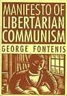 Manifesto of Libertarian Communism by Georges Fontenis