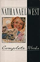 The Complete Works of Nathanael West