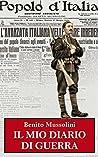 Il mio diario di guerra 1915-1917 (Grande Guerra)
